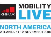 GSMA Mobility Live! - North America